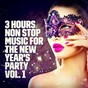 Album New year's party: 3 hours non stop music playlist, vol. 1 de New Year's Eve Music