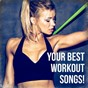 Album Your best workout songs! de Cardio Workout, Crossfit Junkies, Workout Rendez Vous