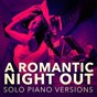 Album A romantic piano night out (solo piano versions) de Musica Romantica Ensemble