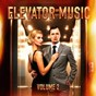 Compilation Ultimate elevator music, vol. 2 avec Johnny Keating / Steve Gray / The Robinsons / Alan Copeland / Pietro Lacirignola...
