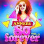Album Années 80 forever, vol. 3 (le meilleur des tubes) de Super Party 80 / The 80's Allstars / Compilation 80's