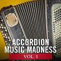Compilation Accordion music madness, vol. 1 avec Eric Bouvelle / Erika / Gwenaël Micault / Ralph Benatar / Jean Harduin...