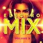 Album Electro MIX, vol. 2 de DJ Electronica Trance / Masters of Electronic Dance Music