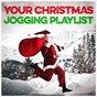 Album Your christmas jogging playlist de Workout / Cardiomixes Fitness / Yoga Workout Music