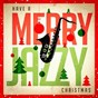 Album Have a merry jazzy christmas de New York Jazz Lounge / Relaxing Instrumental Jazz Academy / Jazz Instrumentals