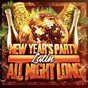 Album New year's party all night long (latin) de Hits Etc. / Dance Hits 2014 / Billboard Top 100 Hits
