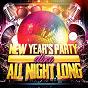 Album New year's party all night long (disco) de Happy New Year / New Year's Eve Music / New Year's Hits