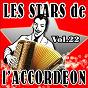 Compilation Les stars de l'accordéon, vol. 22 avec Gilles Durand / Guy Denys / Maurice Dadier / Maurice Larcange / Jean Harduin...
