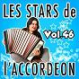Compilation Les stars de l'accordéon, vol. 46 avec Fabien Georges / Claude Geney / Guy Denys / René Grolier / Jean Harduin...