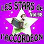 Compilation Les stars de l'accordéon, vol. 98 avec Alexandra Paris / Damien Poyard / Bernard Marly / Franck Sallé / Lily Guilloux...