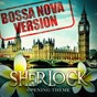 Album Sherlock - opening theme (bossa nova version) de Gold Rush Studio Orchestra
