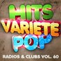 Album Hits Variété Pop, Vol. 60 (Top radios & clubs) de Hits Variété Pop