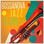 Album Bossanova jazz club de New York Jazz Lounge / Bossa Café En Ibiza / Bossa Nova
