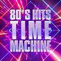 Album 80's hits time machine de 80s Forever