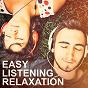 Compilation Easy Listening Relaxation avec Andrea Ceccomori, Antonio Cocomazzi / Mark Bodino / Antonio Vernuccio / Piano Harmonium / Alessio Nebbiolo...