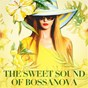 Album The sweet sound of bossanova de Brasil Divers, Brasilian Tropical Orchestra, Brazilian Jazz