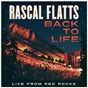 Album Back To Life (Live From Red Rocks) de Rascal Flatts
