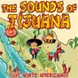 Album The sounds of tijuana de Los Norte Americanos
