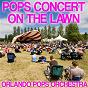 Album Pops concert on the lawn de Orlando Pops Orchestra