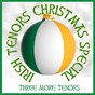 Album Irish tenors christmas special de Three More Tenors