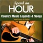 Compilation Spend an hour with country music legends and songs avec Wilma Burgess / Faron Young / Johnny Paycheck / Dave Dudley / Tommy Overstreet...