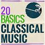 Compilation 20 basics: classical music avec Christian Rainer / Divers Composers / Stuttgart Chamber Orchestra / Martin Sieghart / Rainer Kussmaul...