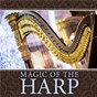Compilation Magic of the harp avec Claude Gervaise / Divers Composers / Catherine Michel / Camille Saint-Saëns / W.A. Mozart...