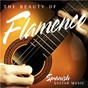 Compilation The beauty of flamenco: spanish guitar music avec Sabicas / Los Rocieros de Huelva / Torres Bermejas / Juanillo de Alba / Los Serafines de Valme...