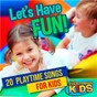 Album Let's have fun! 20 playtime songs for kids de The Countdown Kids
