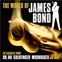 Compilation The world of james bond: 20 classics from Dr. no, goldfinger, moonraker and more avec Andrew Lane / The Ian Rich Orchestra / Nicola Hughes / North German Radio Dance Orchestra / Nik Page...