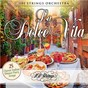 Album La Dolce Vita: 25 Classic Italian Dinner Party Songs de 101 Strings Orchestra
