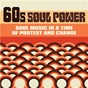 Compilation 60s Soul Power: Soul Music in a Time of Protest and Change avec Betty Lavette / George Perkins & the Silver Stars / The Lost Souls / Chuck Cornish / Big Al Downing...