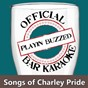 Album Official bar karaoke: songs of charley pride de Playin' Buzzed