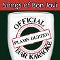 Album Official bar karaoke: songs of bon jovi de Playin' Buzzed