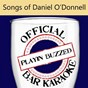 Album Official bar karaoke: songs of daniel o'donnell de Playin' Buzzed