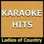 Album Karaoke hits: ladies of country de Original Backing Tracks