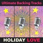 Album Ultimate backing tracks: holiday love de Soundmachine