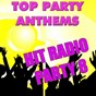 Album Top party anthems: hits radio 8 de Anthem Party Band