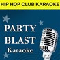 Album Hip hop club karaoke de Party Blast