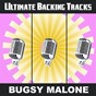 Album Ultimate backing tracks: bugsy malone de Soundmachine