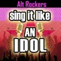 Album Sing it like an idol: alt rockers de The Original Hit Makers