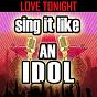 Album Sing it like an idol: love tonight de The Original Hit Makers