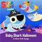 Album Baby Shark Halloween & More Kids Halloween Songs de Super Simple Songs