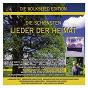 Compilation Die schönsten lieder der heimat avec Hermann Prey / Dresden Kreuzchor / Mannerchor des Leipziger Rundfunks / Jörg Peter Weigle / Friedrich Silcher...