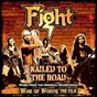 Album Nailed to the road (music from original film soundtrack: war of words) de Fight