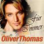 Album Für immer de Oliver Thomas