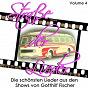 Compilation Straße der lieder, vol. 4: die schönsten lieder aus den shows von gotthilf fischer avec Stefan Mross / Fischer Chöre / Stefanie Hertel / Gunther Emmerlich / Eberhard Hertel...