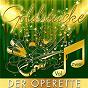 Compilation Goldstücke Der Operette, Vol. 2 avec Berolina Ensemble / Meier Zwillings Chor & Toni Marshall / Ursula Lindt / Die Vielharmoniker / James Cobb & Lucia Popp...