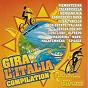 Compilation Gira l'italia avec Franco Bagutti / Fratelli Ditalia / Stars Della Romagna / Learco Gianferrari / Fratelli d'Italia...