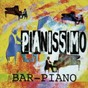 Album Pianissimo - barpiano de Alexander Monty / Bob Hall / Ray Foxley / Joerg Reiter
